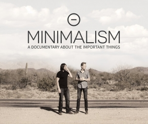 Minimalism, A Documentary - Sponsored by Organizers
